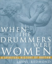 When the Drummers were Women book